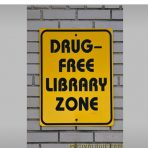 Drug-free library zone sign - Washington DC. Attribution: Photo YourSapce
