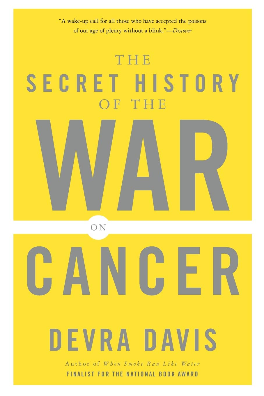 Book cover: Devra Davis 2007 Secret History of the War on Cancer