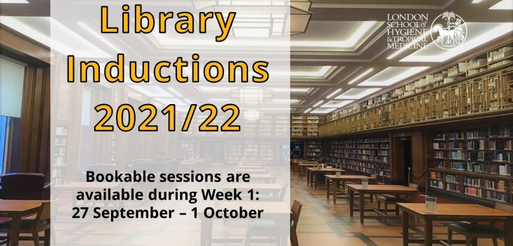 """Library Inductions 2021/22 poster showing the main Library Reading Room in the background. The text says """"Bookable sessions are available during Week 1: 27 September - 1 October"""""""